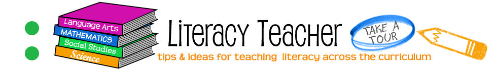 LiteracyTeacher.com - Tips and ideas for teaching literacy across the cirriculum